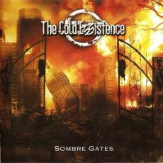The Cold Existence Sombre Gates