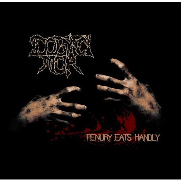 Dobytčí mor - Penury Eats Handly - CD
