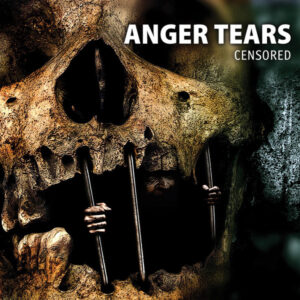 Anger Tears - Censored - CD