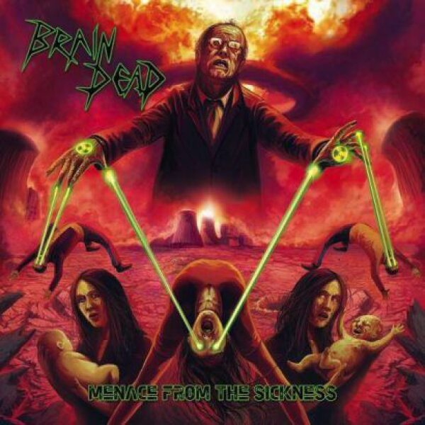 Brain Death - Menace from the sickness - CD