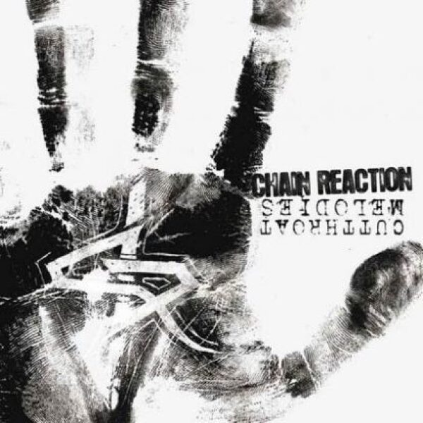 Chain reaction - Cutthroat melodies - CD