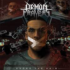 Demon Prayers - Evoke the pain - CD