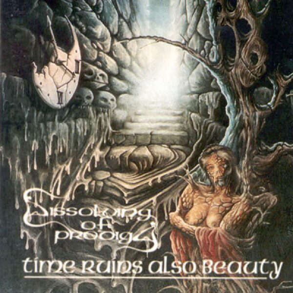 Dissolving Of Prodigy - Time Ruins Also Beauty - CD