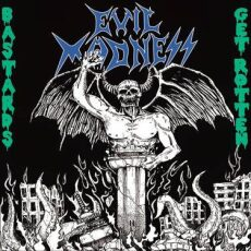 Evil Madness - Bastards get rotten - CD