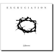 Excruciation  - [t]horns - CD DIGIPAK