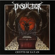 Insulter - Crypts of satan - CD