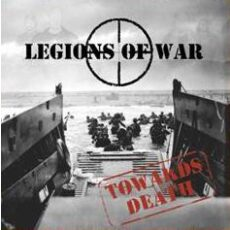 Legions of war - Towards Death - CD