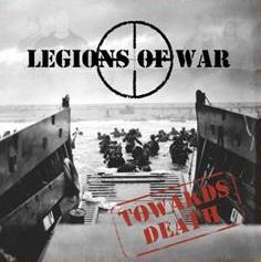 Legions of war - Towards Death - CD
