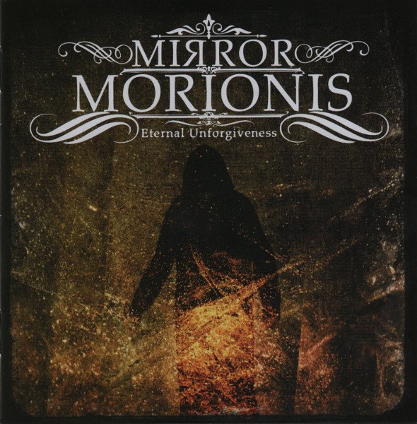 Mirror Morionis - Eternal Unforgiveness - CD