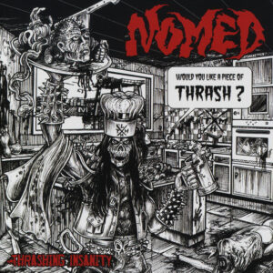 Nomed - Thrashing insanity - 2CD