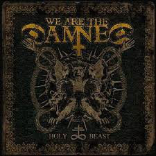 We Are The Damned – Holy Beast