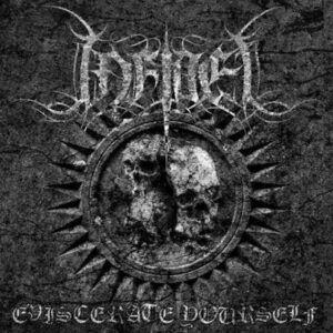 Infidel – Eviscerate Yourself