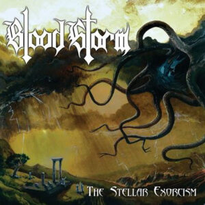 Blood Storm ‎– The Stellar Exorcism