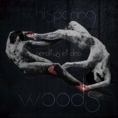 Whispering Woods Perditus Et Dea