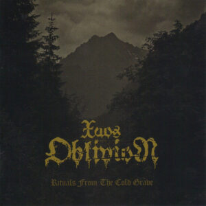Xaos Oblivion – Rituals From The Cold Grave