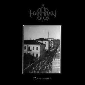 And Harmony Dies – Totenamt