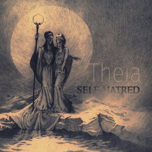 Self-Hatred ‎– Theia