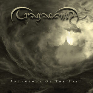 Tragacanth - Anthology of the East - CD