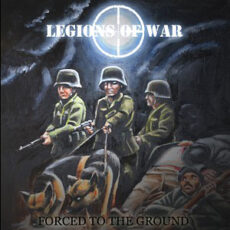 Legions Of War ‎– Forced To The Ground