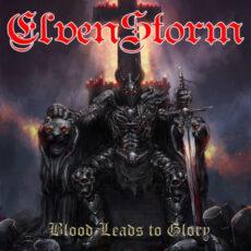 Elvenstorm – Blood Leads To Glory