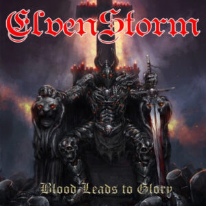Elvenstorm ‎– Blood Leads To Glory