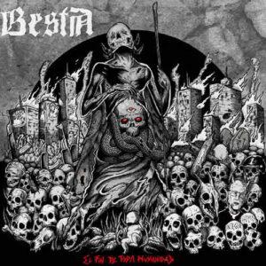 Bestia – El Fin De Toda Humanidad