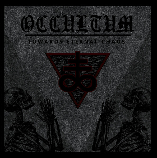 Occultum ‎– Towards Eternal Chaos