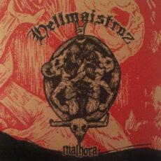 Hellmaistroz – Malhora