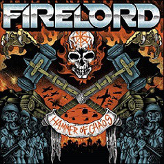 Firelord ‎– Hammer Of Chaos