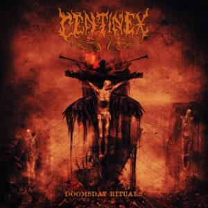 Centinex – Doomsday Rituals