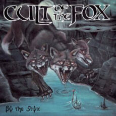 Cult Of The Fox ‎– By The Styx