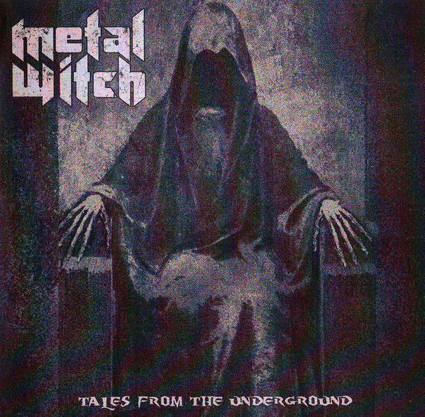 Metal Witch ‎- Tales From The Underground - CD
