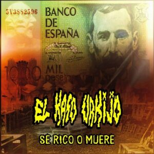EL KASO URKIJO - Se rico o muere - CD