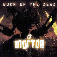 Mortör-Burn Up The Dead