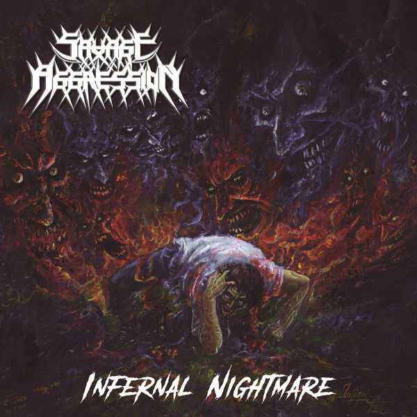Savage Aggression - Infernal Nightmare