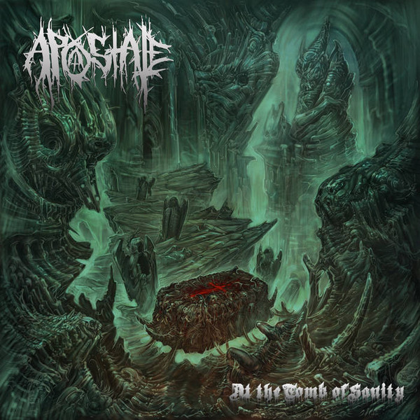 APOSTATE-At The Tomb Of Sanity