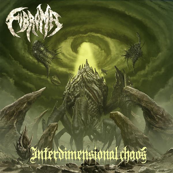 Fibroma- Interdimensional Chaos