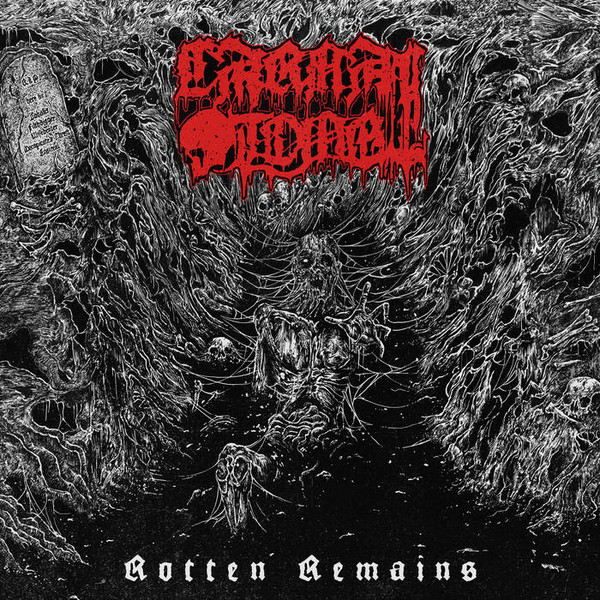 Carnal Tomb - Rotten Remains - LP